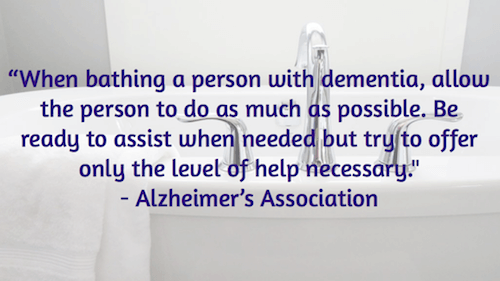 When bathing a person - Alzheimer_s Association-2